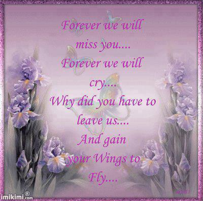 Forever we will miss you