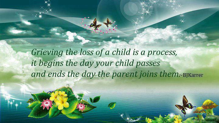 Grieving the loss of a child...